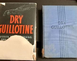 """Two signed Copies """"Dry Guillotine"""" by Rene Belbenoit"""
