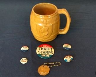 Political Campaign Buttons including John F Kennedy, Nixon, Johnson, plus New Deal Coffee Mug Dated 1932, Key Chain from Warm Springs, Ga.