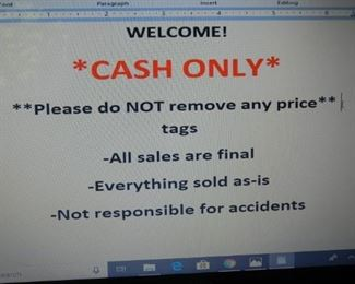 CASH ONLY.  Please do NOT remove price tags