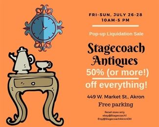SAVE the Date, Stagecoach Antiques is Offering 50% or more of ALL Inventory and Shelving units in the brick and mortar shop--July 26-28, 10-5 each day--see you in the shop!