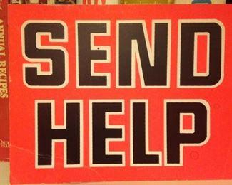 """Send Help"" sign"