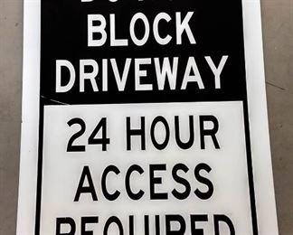 """Do Not Block Driveway"" Metal Sign"