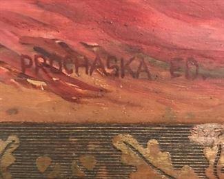 Oil on board signed Prochaska Ed.