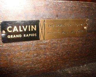 """Dining Room:  This is the furniture tag inside the Paul McCobb sideboard/credenza:  """"CALVIN Grand Rapids, The Irwin Collection designed by Paul McCobb."""""""