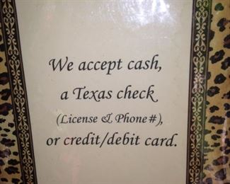 """Thanks for remembering .  .  . that we accept cash, checks, or credit/debit cards.  However, occasionally the """"credit card machine reception"""" is zero, so bring cash or check with you."""