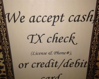 """We accept cash, checks, or credit/debit cards. (However, occasionally the """"credit card machine reception"""" is zero, so bring cash or check with you.)"""