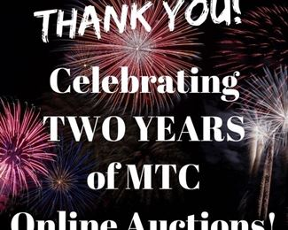 Celebrating TWO YEARS of MTC Online Auctions