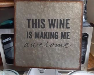 Fun sign for wine drinkers