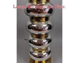 Lot 6 Modernist Chrome Brass Table Lamp. Karl Springer Style.