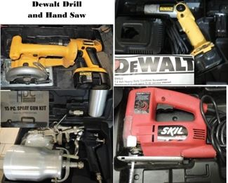 Tools!  Dewalt Drill, hand saw, screwdriver and accessories.  Skil jig saw.  15 piece Spray gun kit