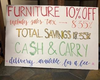 All furniture pieces are 10% of their marked price and include sales tax for a total of 18.35% saving over the retail store!
