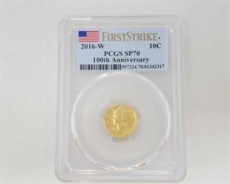 2003: 1/10 oz .999 Gold 2016-W 100th Anniversary Mercury Dime - PCGS Graded PCGS Graded SP70 In Protective Case