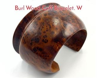 Lot 182 Large Wide von Musulin style Burl Wood Cuff Bracelet. W