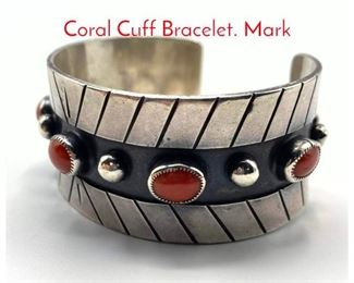Lot 189 Native American Indian Silver Coral Cuff Bracelet. Mark