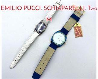 Lot 216 2pc Designer Watches. EMILIO PUCCI. SCHIAPARELLI. Two M