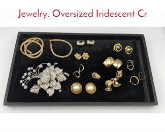 Lot 234 23 Pc Designer Costume Jewelry. Oversized Iridescent Cr