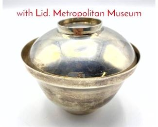 Lot 235 GORHAM Sterling Rice Bowl with Lid. Metropolitan Museum