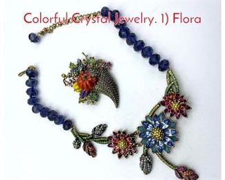 Lot 263 2pc HEIDI DAUS Large Colorful Crystal Jewelry. 1 Flora