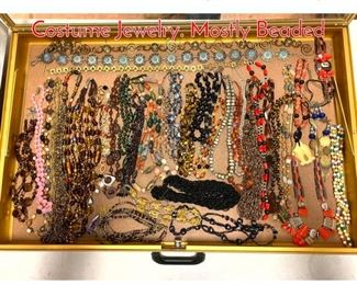 Lot 268 LOT D Large Lot Vintage Costume Jewelry. Mostly Beaded