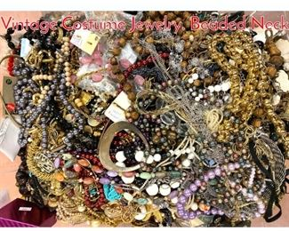 Lot 271 LOT G HUGE BOX LOT Vintage Costume Jewelry. Beaded Neck