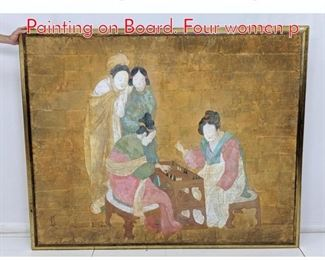 Lot 297 Lg Asian Pastel Figural Painting on Board. Four women p