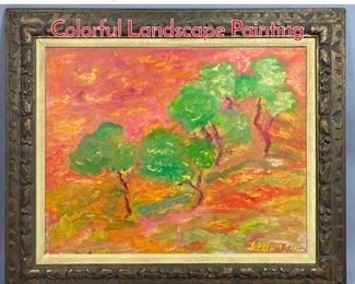 Lot 304 Signed LITTLE Fauvist Style Colorful Landscape Painting