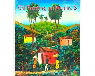 Lot 387 Pierre Henri Phillipe Haitian Oil Painting on Muslin. S