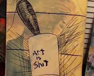 ML3052: Conner McManus Art: Art is Sh$t Local Pickup  https://www.ebay.com/itm/123974931559