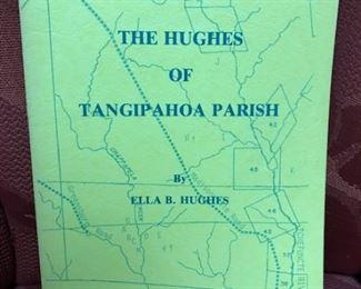 The Hughes of Tangipahoa Parish  (Ella B. Hughes)