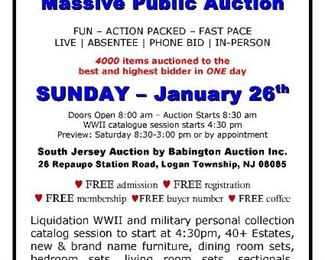 Liquidating WWII and Military Collection catalog session to start at 4:30pm on January 26, 2020 https://www.invaluable.com/auction-lot/a5800-mgb19-5A7498088F and our regular auction starts at 8:30am on Sunday Funday