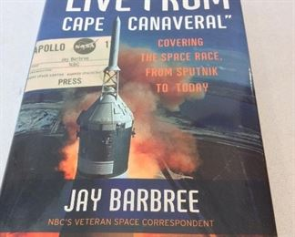 Live From Cape Canaveal by Jay Barbree, First Edition, Signed and Inscribed.