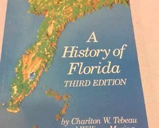 A History of Florida by Charlton W. Tebeau and William Marina.