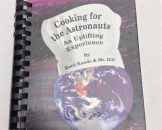 Cooking for the Astronauts by Dotti Kunde.