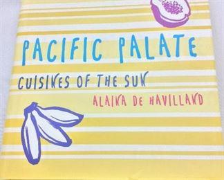 Pacific Palate, Cuisines of the Sun, Alaina De Havilland.