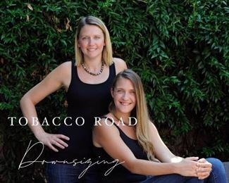 Mariah and Morgan of Tobacco Road Downsizing
