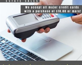 We accept all major credit cards with a purchase of $10.00 or more.