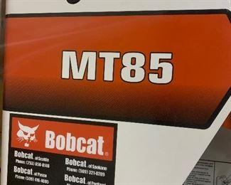 Bobcat MT85  Less then 19 hrs w/ four attachments