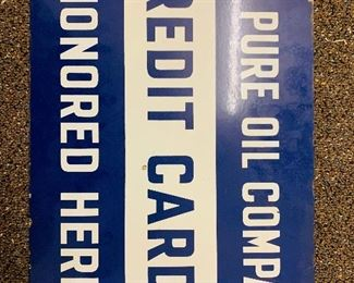 double sided Porcelain PURE Oil Co Credit Cards Honored Here sign