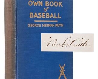 Babe Ruth's Own Book of Baseball SIGNED