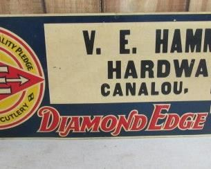 "10"" x 28"" Metal Diamond Edge Tools Sign - V.E. Hammock Hardware Canalou,MO - Nice Old Sign    Price $250.00"