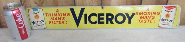 "3 1/2"" x 23"" Metal Viceroy Cigarettes Sign                       Price $100.00"