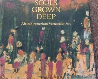 Souls Grown Deep: African American Vernacular Art Volume One The Tree Gave the Dove a Leaf, Paul Arnett and William Arnett, Tinwood Books, 2000. ISBN 0965376605. With Owner Bookplate. In Protective Mylar Cover. $65.