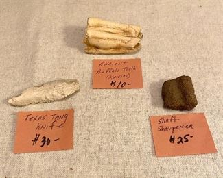 Indian Artifacts - Texas Tang Knife $30, Ancient Bison Tooth $10, Shaft Sharpener $25