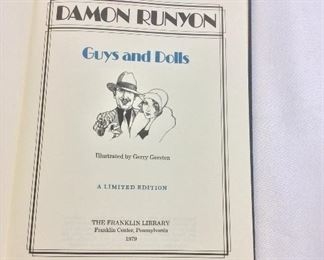 Damon Runyon, Guys and Dolls. Limited Edition This limited edition is published by The Franklin Library exclusively for subscribers to The Collected Stories of the World's Greatest Writers. Bound in Leather. Gilt Edges. Satin Page Marker.