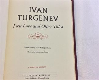 Ivan Turgenev, First Love and Other Tales. Limited Edition This limited edition is published by The Franklin Library exclusively for subscribers to The Collected Stories of the World's Greatest Writers. Bound in Leather. Gilt Edges. Satin Page Marker.