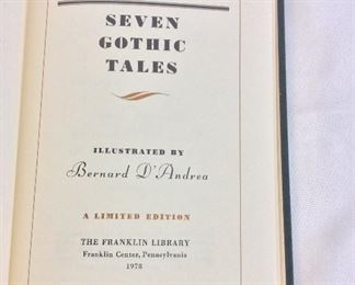 Isak Dinesen, Seven Gothic Tales. Limited Edition This limited edition is published by The Franklin Library exclusively for subscribers to The Collected Stories of the World's Greatest Writers. Bound in Leather. Gilt Edges. Satin Page Marker.