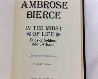 Ambrose Bierce, In the Midst of Life: Tales of Soldiers and Civilians. Limited Edition This limited edition is published by The Franklin Library exclusively for subscribers to The Collected Stories of the World's Greatest Writers. Bound in Leather. Gilt Edges. Satin Page Marker.