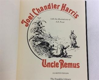 Joel Chandler Harris, Uncle Remus. Limited Edition This limited edition is published by The Franklin Library exclusively for subscribers to The Collected Stories of the World's Greatest Writers. Bound in Leather. Gilt Edges. Satin Page Marker.