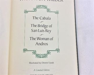 Thornton Wilder, The Cabala, The Bridge of San Luis Rey, The Woman of Andros. Limited Edition This limited edition is published by The Franklin Library exclusively for subscribers to The Collected Stories of the World's Greatest Writers. Bound in Leather. Gilt Edges. Satin Page Marker.