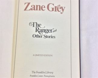 Zane Grey, The Ranger and Other Stories. Limited Edition This limited edition is published by The Franklin Library exclusively for subscribers to The Collected Stories of the World's Greatest Writers. Bound in Leather. Gilt Edges. Satin Page Marker.